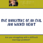 Five Indicators of An Evil and Wicked Heart