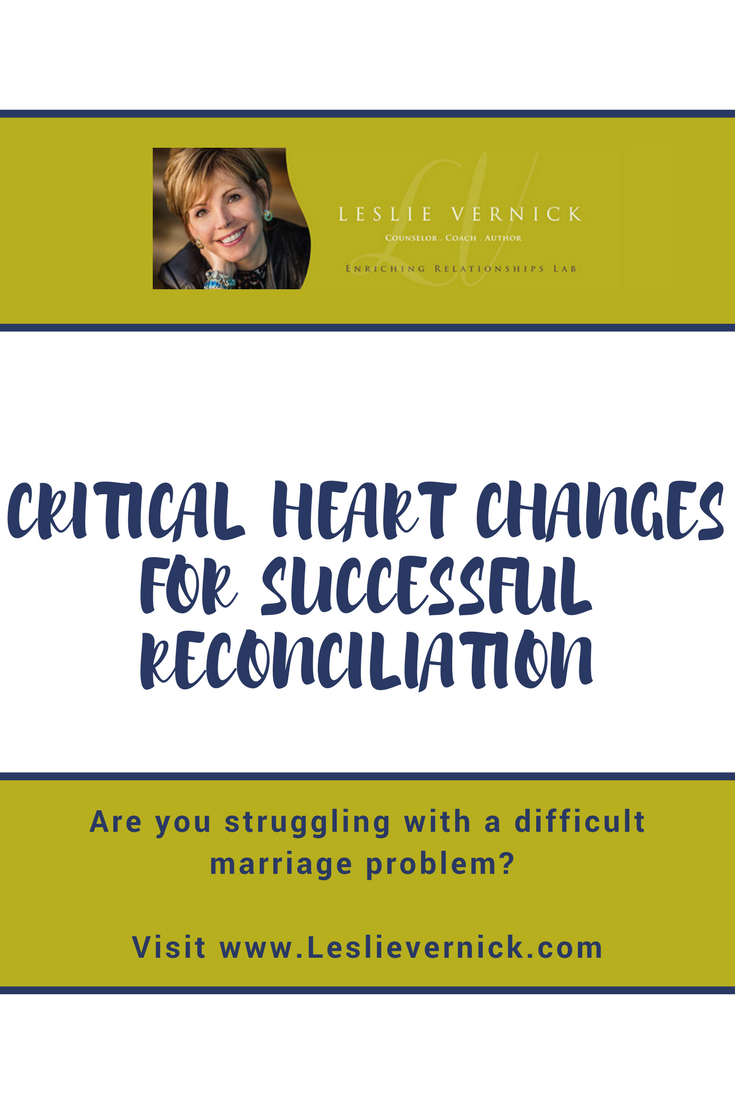 Critical Heart Changes For Successful Reconciliation - Leslie