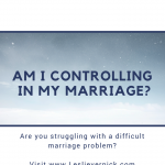 Am I Controlling In My Marriage?