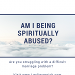 Am I Being Spiritually Abused?