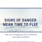Signs Of Danger Mean Time To Flee