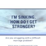 I'm Sinking. How Do I Get Stronger?