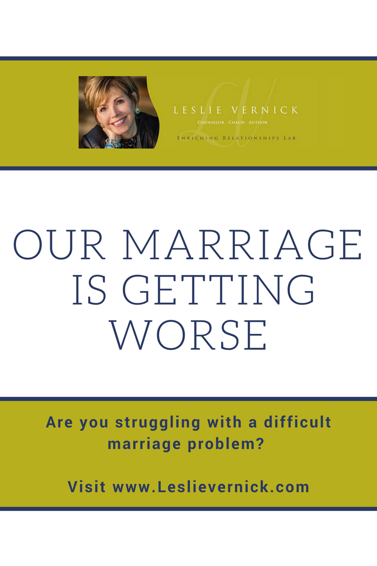 Our Marriage Is Getting Worse - Leslie Vernick- Christ
