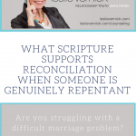 What Scripture Supports Reconciliation When Someone Is Genuinely Repentant