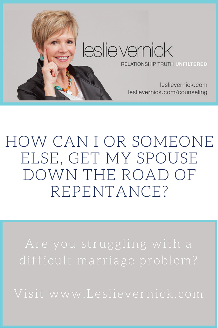 How Can My Counselor Get My Husband To Repent - Leslie