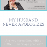 My Husband Never Apologizes