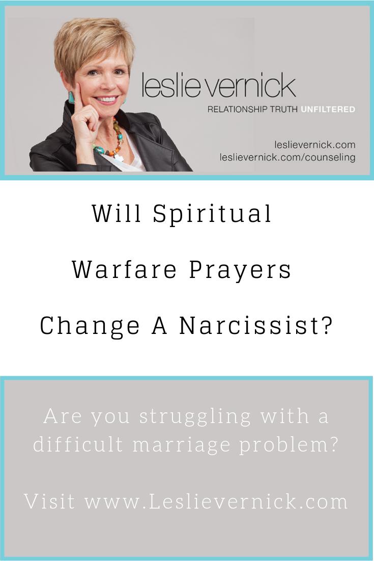 Will Spiritual Warfare Prayers Change A Narcissist? - Leslie